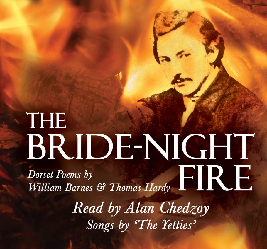 The Bride-Night Fire: Dorset Poems by William Barnes & Thomas Hardy